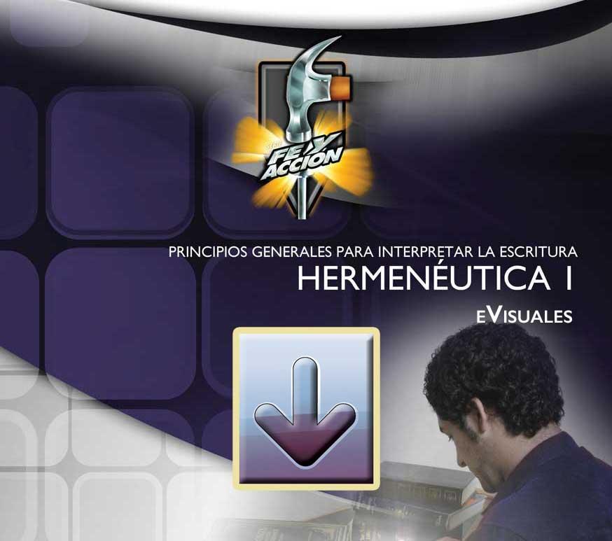 Hermenéutica 1—Principios Generales para Interpretar la Escritura - Archivo comprimido eVisuales - 4422-12SX